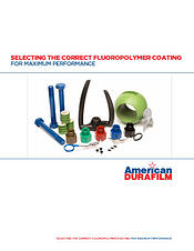 AD_Selecting_the_Correct_FluoropolymerCoating_WP_3.16.15